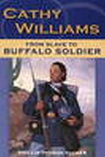 9780811735698: Cathy Williams: From Slave to Buffalo Soldier