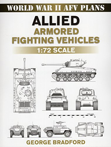 9780811735704: Allied Armored Fighting Vehicles: 1:72 Scale (World War II AFV Plans)