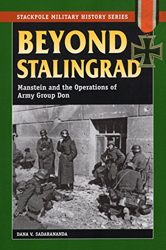 9780811735742: Beyond Stalingrad: Manstein and the Operations of Army Group Don (Military History)
