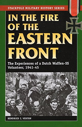 9780811735896: In the Fire of the Eastern Front: The Experiences of a Dutch Waffen-SS Volunteer, 1941-45