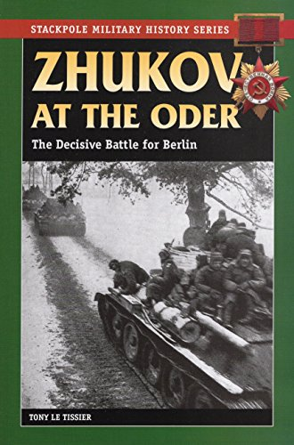 9780811736091: Zhukov at the Oder: The Decisive Battle for Berlin (Military History)