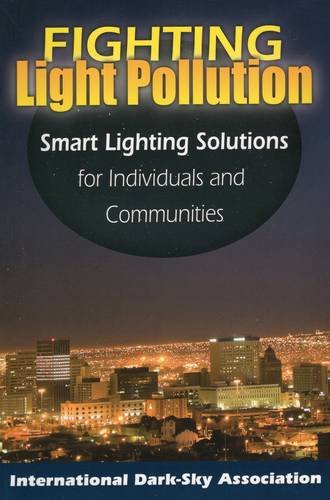 9780811736374: Fighting Light Pollution: Smart Lighting Solutions for Individuals and Communities