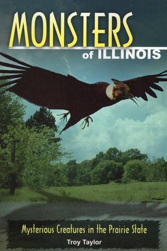 9780811736404: Monsters of Illinois: Mysterious Creatures in the Prairie State