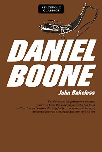 9780811736770: Daniel Boone: Master of the Wilderness (Stackpole Classics)