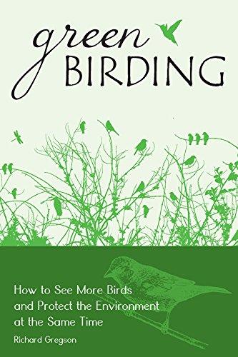 9780811749770: Green Birding