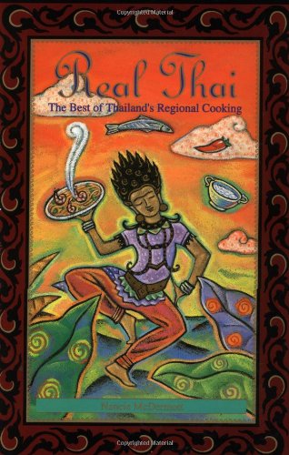 9780811800174: REAL THAI ING: Best of Thailand's Regional Cooking
