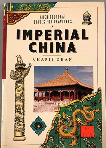 9780811800181: Imperial China (Architectural Guides for Travellers)