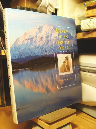 Diary of an Arctic Year: Krasemann, Stephen J.