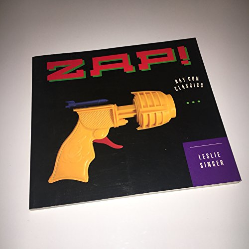 9780811800334: Zap!: Ray Gun Classics