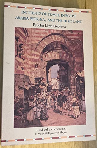 Incidents of Travel in Egypt, Arabia Petraea,: Stephens, John Lloyd