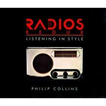 RADIOS REDUX: LISTENING IN STYLE: Collins, Philip.