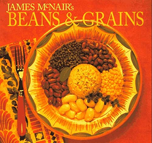 9780811801041: James McNair's Beans and Grains