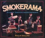 Smokerama : Classic Tobacco Accoutrements: Collins, Philip