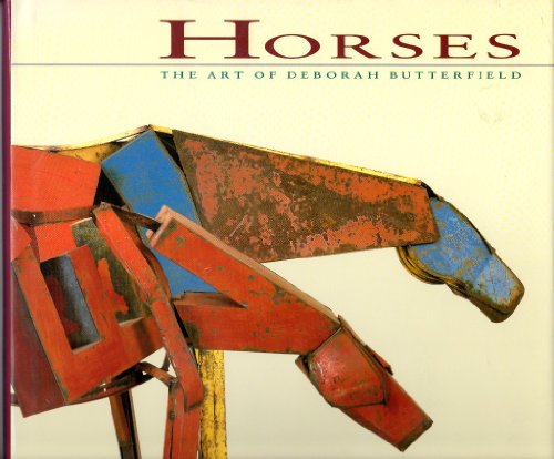 9780811801379: Horses: The Art of Deborah Butterfield