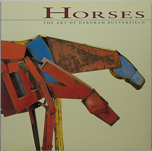 9780811801386: Horses: The Art of Deborah Butterfield