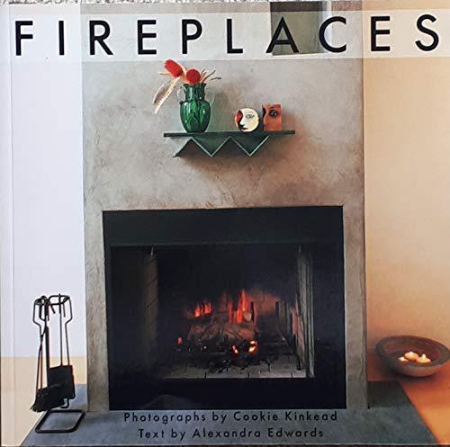 Fireplaces: Kinkead, Cookie; Edwards, Alexandra