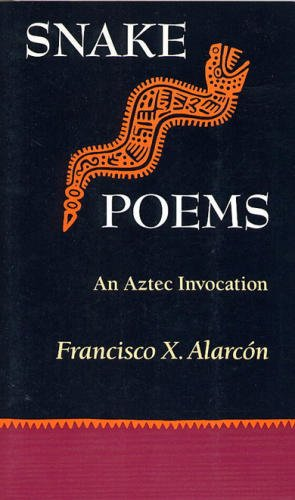 9780811801614: Snake Poems: An Aztec Invocation