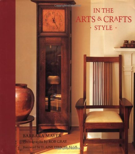 9780811802024: In the Arts & Crafts Style