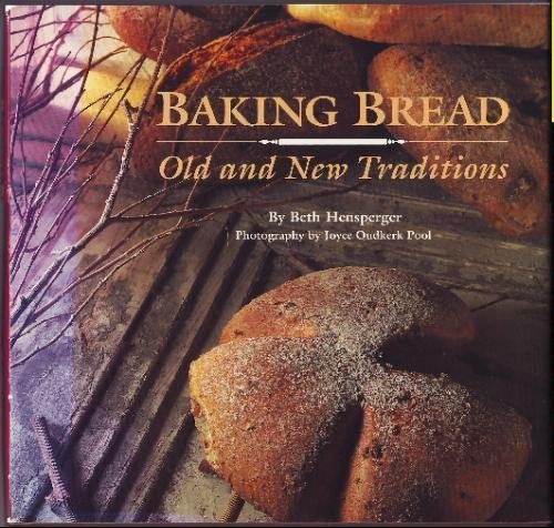 9780811802284: Baking Bread: Old and New Traditions