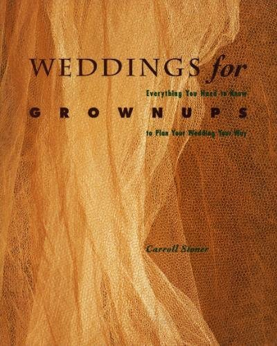 9780811802291: Weddings for Grownups