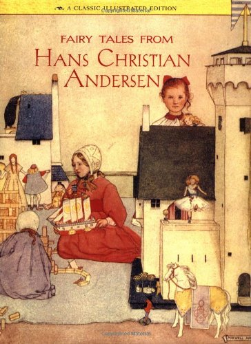 9780811802307: Fairy Tales from Hans Christian Andersen: A Classic Illustrated Edition (Classics Illustrated)