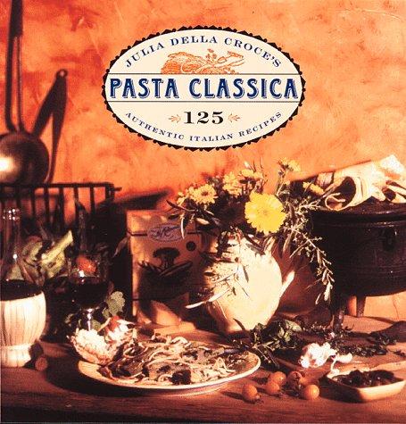 Pasta Classica: della Croce, Julia