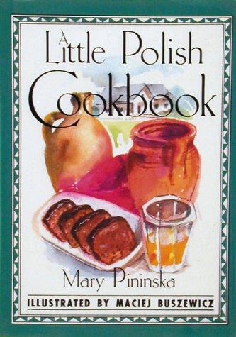 9780811802628: A Little Polish Cookbook