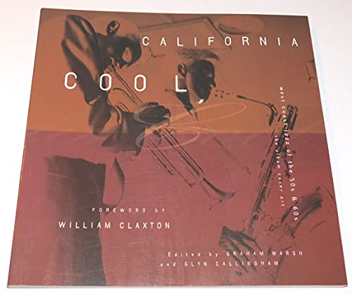 California Cool: West Coast Jazz of the 50s and 60s