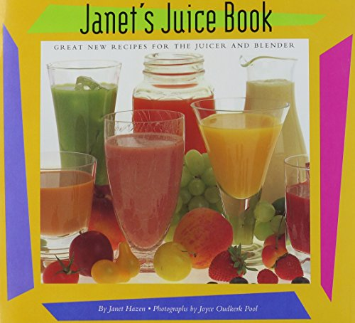 Janet's Juice Book
