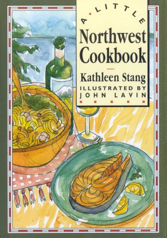 9780811803564: Little Northwest Cookbook