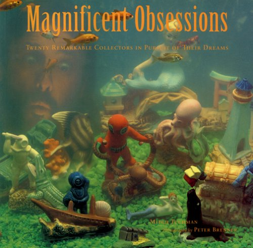9780811803601: Magnificent Obsessions