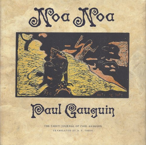 Noa Noa - the Tahiti Journal of Paul Gauguin
