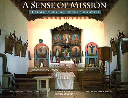 A Sense of Mission Historic Churches of the Southwest