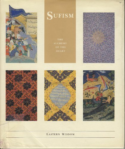 9780811804103: Sufism: The Alchemy of the Heart (Eastern Wisdom - The Little Wisdom Library)