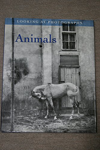 Animals: Looking at Photographs (Signed): Coleman, A.D.