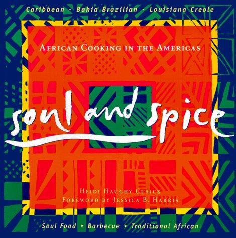 Soul & Spice: Cusick, Heidi Haughy