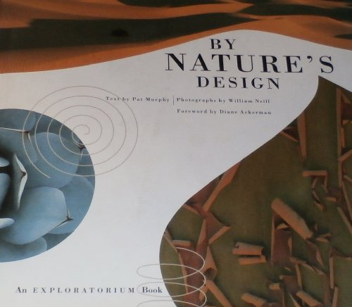 9780811804448: By Nature's Design (An Exploratorium Book)