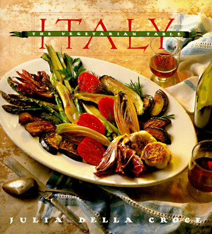 9780811804585: Italy: The Vegetarian Table