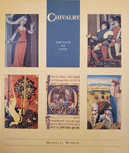 Chivalry: The Path of Love