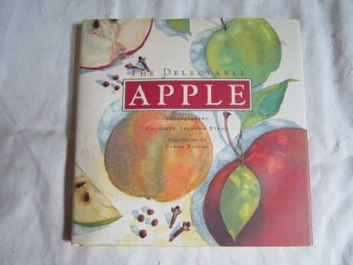 The Delectable Apple (Signed By Author)