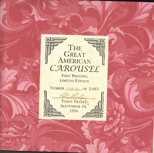 9780811806107: The Great American Carousel: A Century of Master Craftsmanship