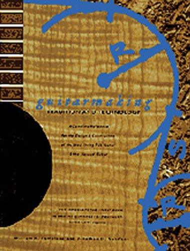 9780811806152: Guitarmaking: Tradition and Technology : A Complete Reference for the Design & Construciton of the Steel-String Folk Guitar & the Classical Guitar