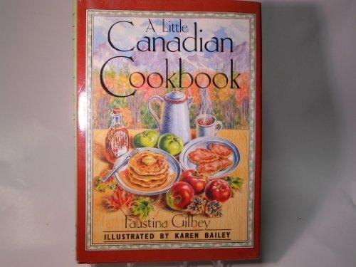 9780811806176: Little Canadian Cookbook (Little Book Series)