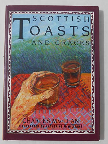 9780811806220: Scottish Toasts and Graces (Little Books)