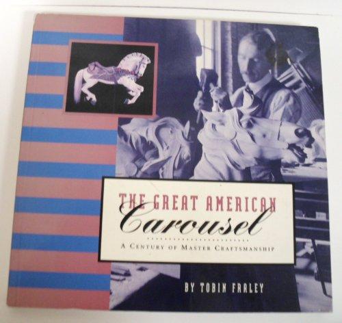 9780811806343: Great American Carousel