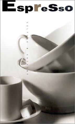 9780811806503: Espresso: Culture and Cuisine