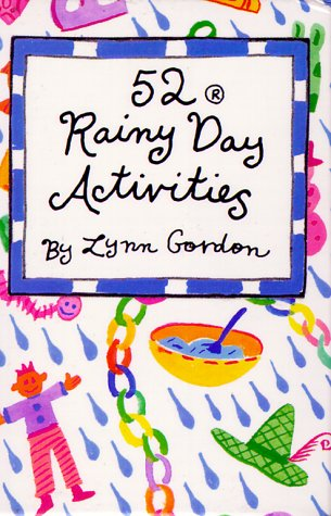 9780811806763: 52 Rainy Day Activities (52 Series)