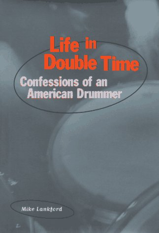 9780811806831: Life in Double Time: Confessions of an American Drummer