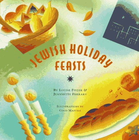 9780811807043: Jewish Holiday Feasts (The Artful Kitchen Collection)