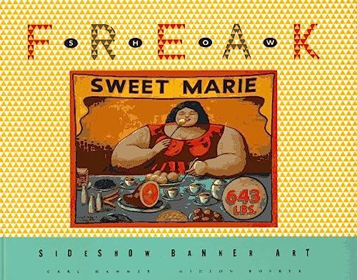 9780811807074: Freak Show: Sideshow Banner Art